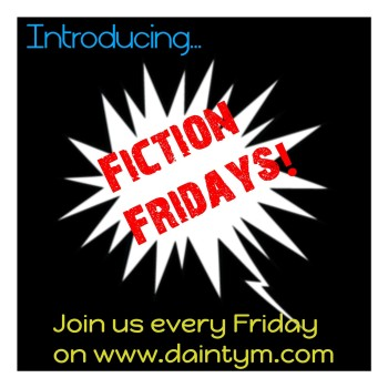 Fiction fridays