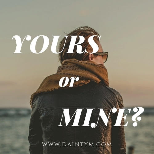 yours or mine