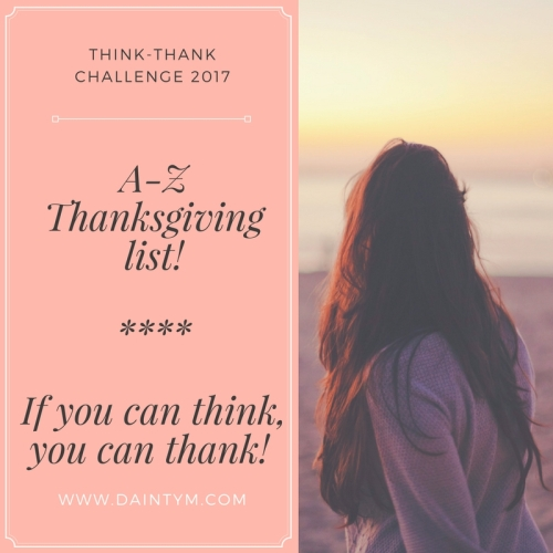 A-Z Thanksgiving list!If you can think, you can thank!