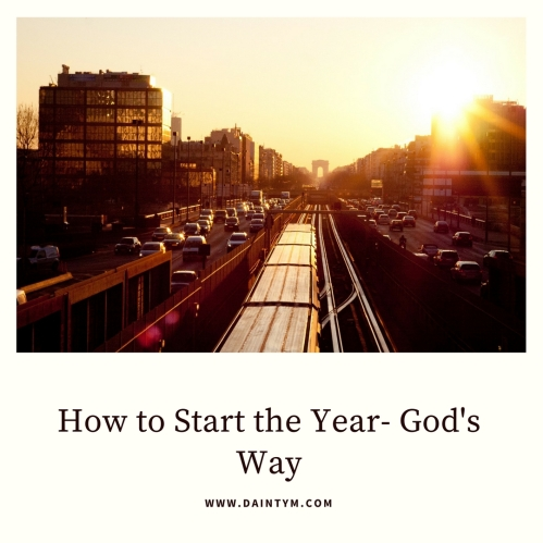 How to Start the Year- God's Way