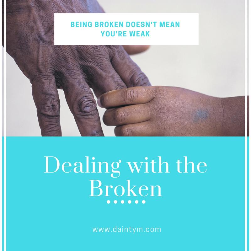 Dealing with the Broken